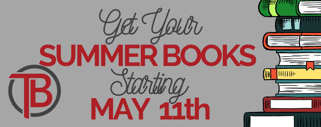 Summer Books Available Starting May 11th.