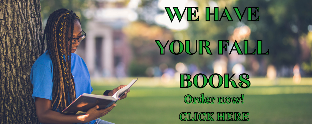 FALL TEXTBOOKS NOW AVAILABLE TO ORDER!