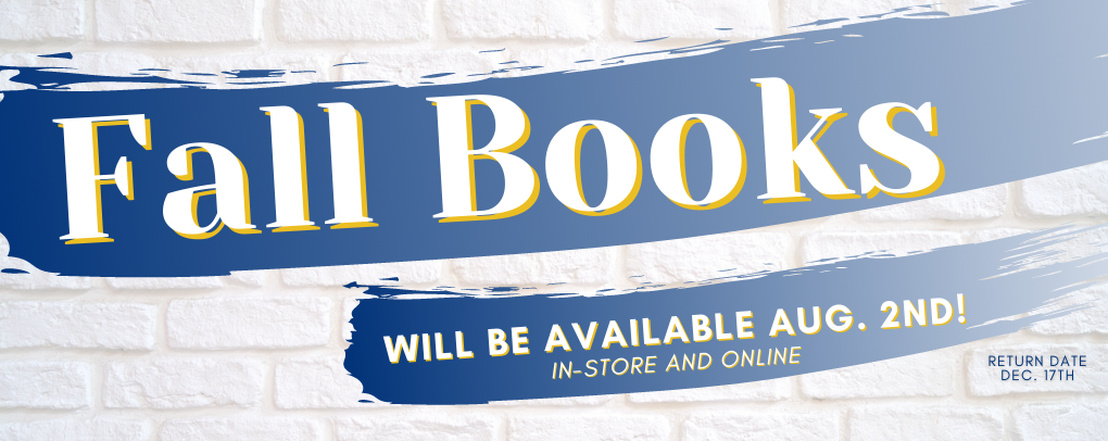 Fall books will be available August 2nd! In-store and online