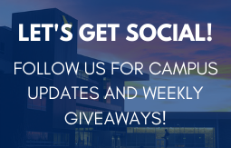 Let's get social!  Follow us for campus updates and weekly giveaways!
