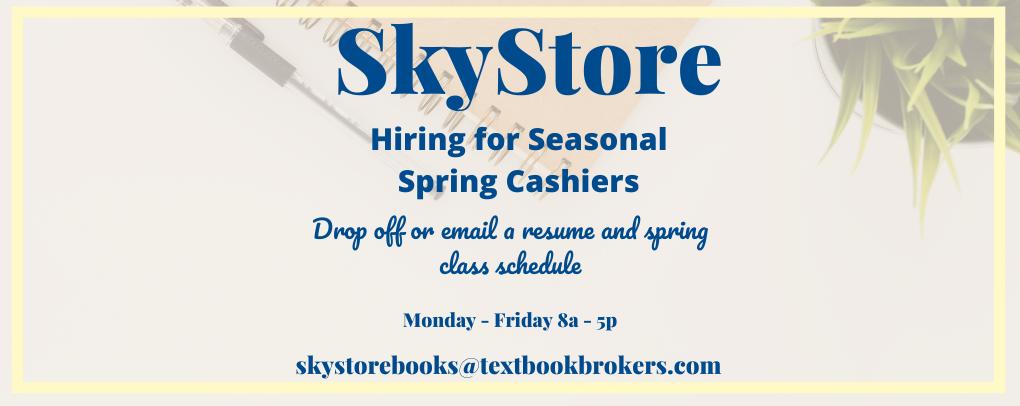 SkyStore Hiring Seasonal Spring Cashiers