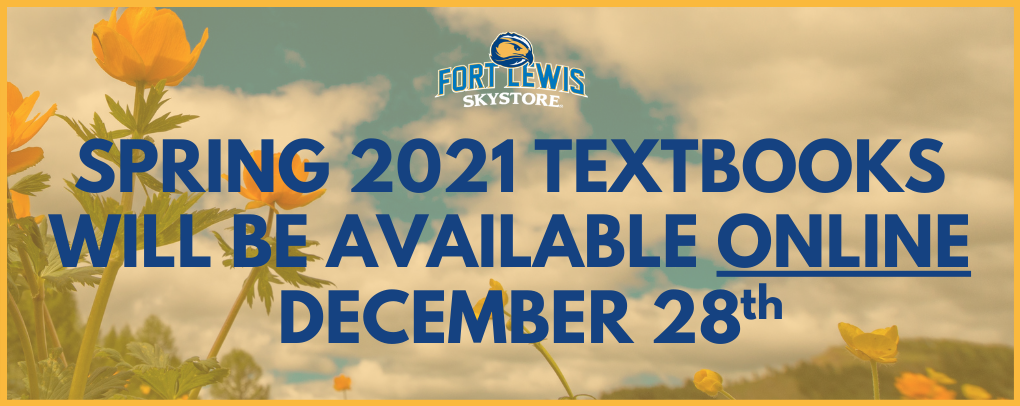 Spring 2021 Textbooks Will Be Available Online December 28th