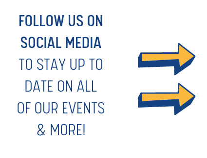Follow Us on Social Media to stay up to DATE on ALL of OUR events & more!