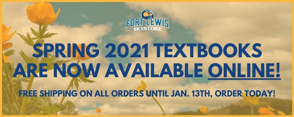 Spring 2021 Textbooks are now available online! Free shipping on all orders until Jan. 13th, order today!