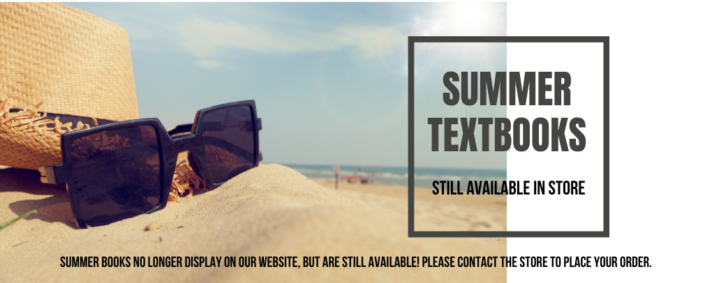 Please contact the store to order Summer textbooks.