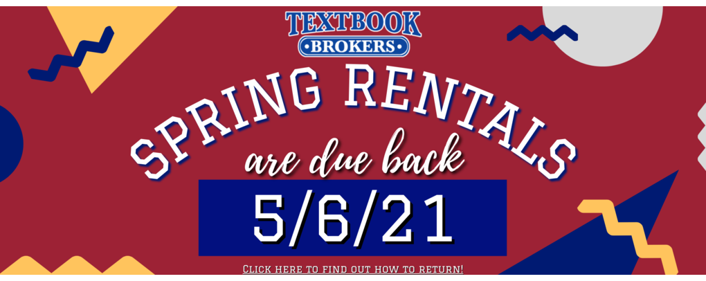Spring rentals are due may 6th! click here for all return options!