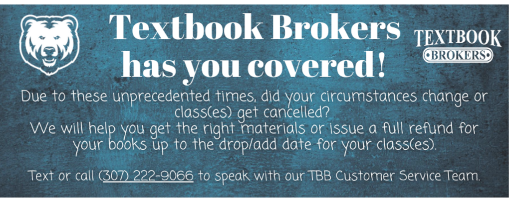 Textbook Brokers has you covered! Text or call 307-222-9066 to speak with our TBB Customer Service Team today!
