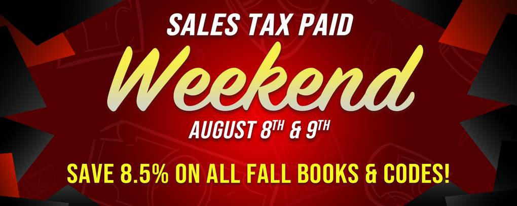 Sales Tax Paid Weekend. August 8th & 9th!