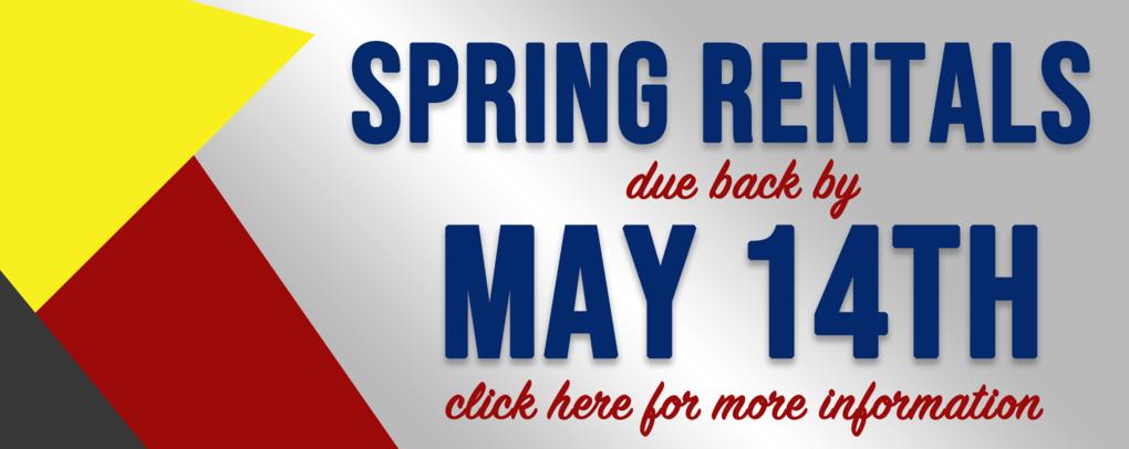 Rentals Due May 14th!