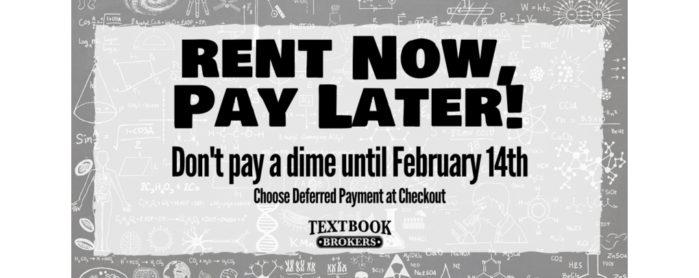 Rent Now, Pay Later! Don't pay a dime until February 14th. Choose Deferred Payment at checkout.