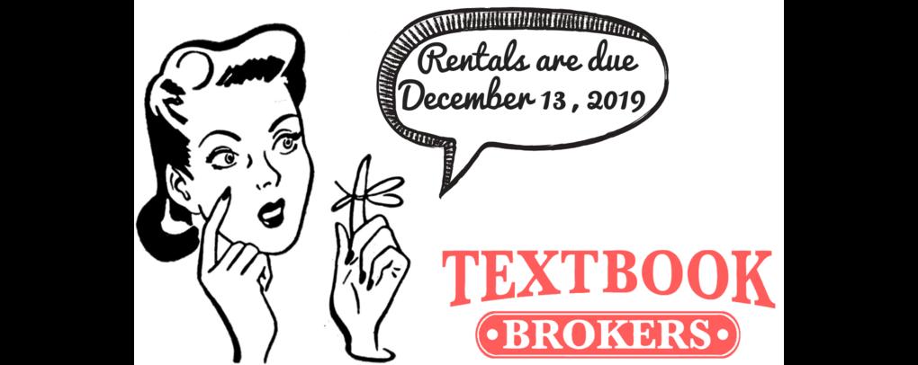 Rental Reminder: Rentals are due December 13, 2019!