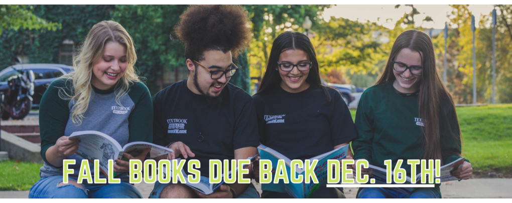 FALL BOOKS DUE BACK DECEMBER 16TH