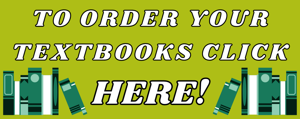 CLICK HERE TO ORDER YOUR TEXTBOOKS