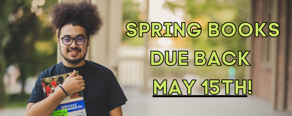 SPRING BOOKS DUE BACK MAY 15TH