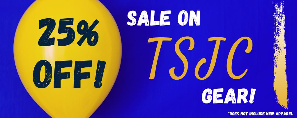 25% OFF Sale On TSJC Gear!
