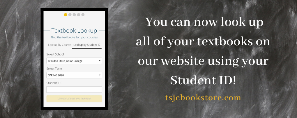 Look up your textbooks now using your StudentID