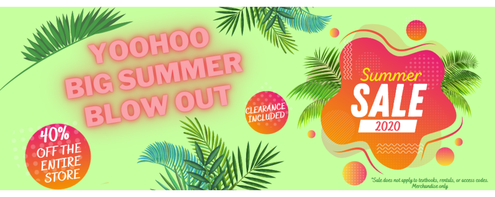 Summer Sale 2020 : 40% off the entire store. Clearance included. * does not apply to textbooks, rentals, or access codes.