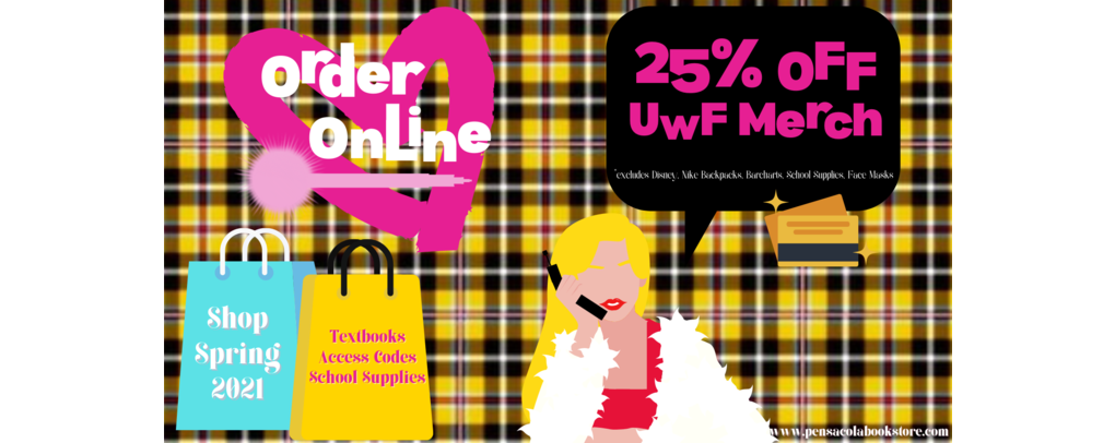 Order Online, shop spring 2021. 25% off UWF merchandise *select items excluded
