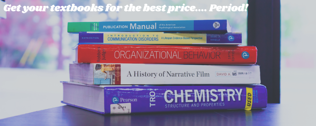 Get your textbooks for the best price... Period!