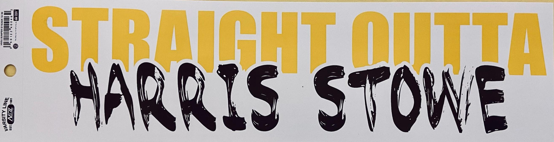 Straight Outta Harris Stowe Bumper Sticker