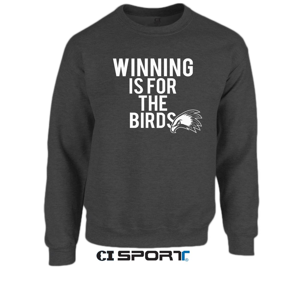 Winning is for the Birds Crewneck Sweater