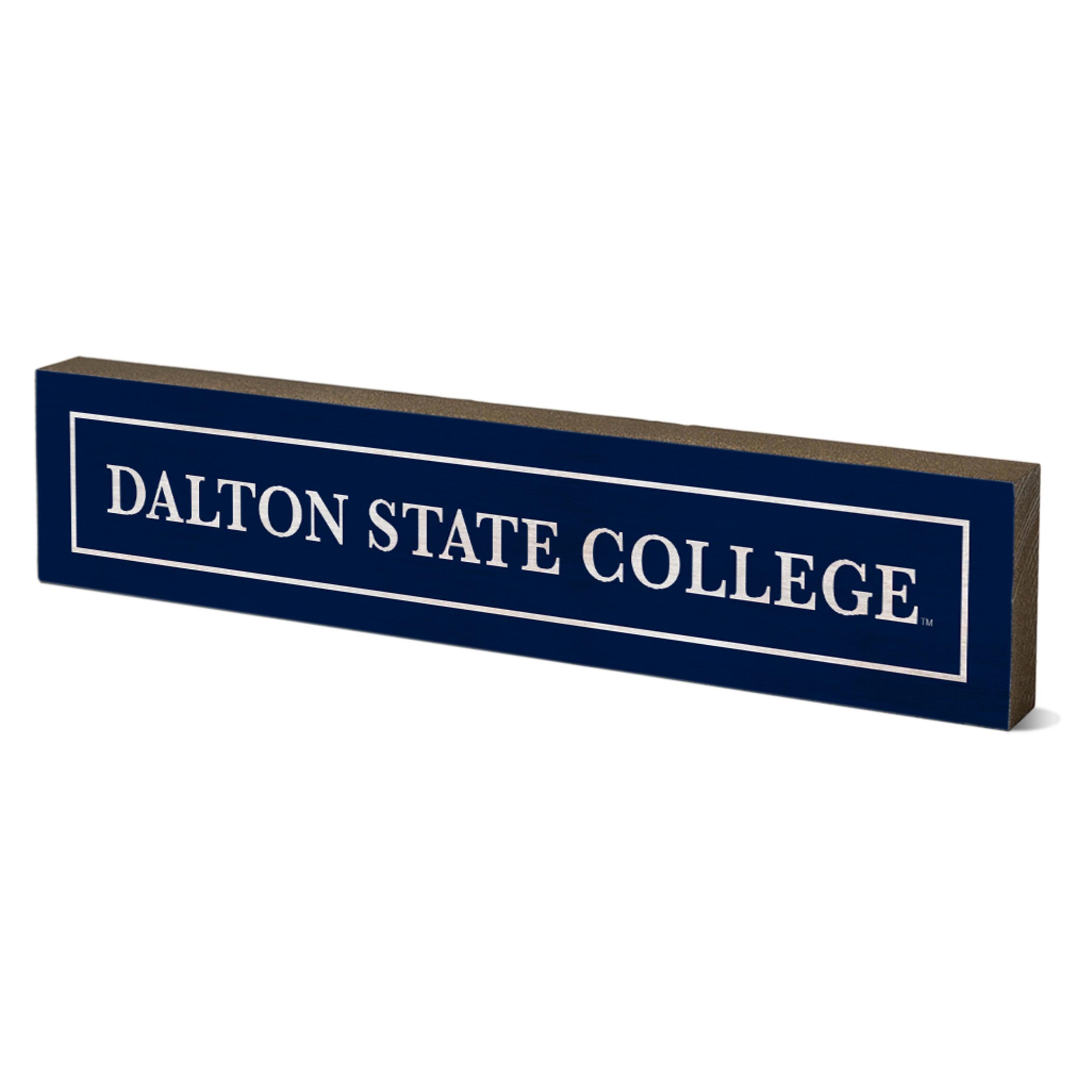 Dalton State College Table Top Stick 2.5x12