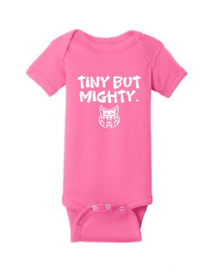 Tiny But Mighty Onesie