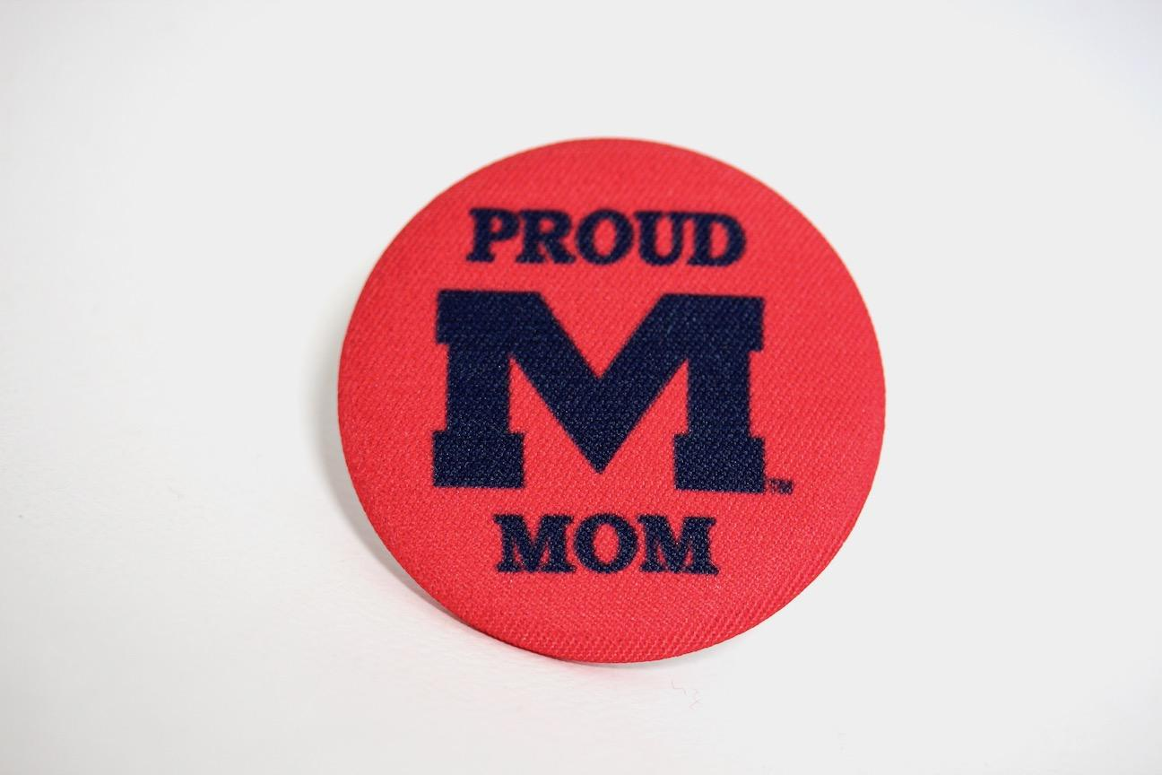 Proud Mom Fabric Button