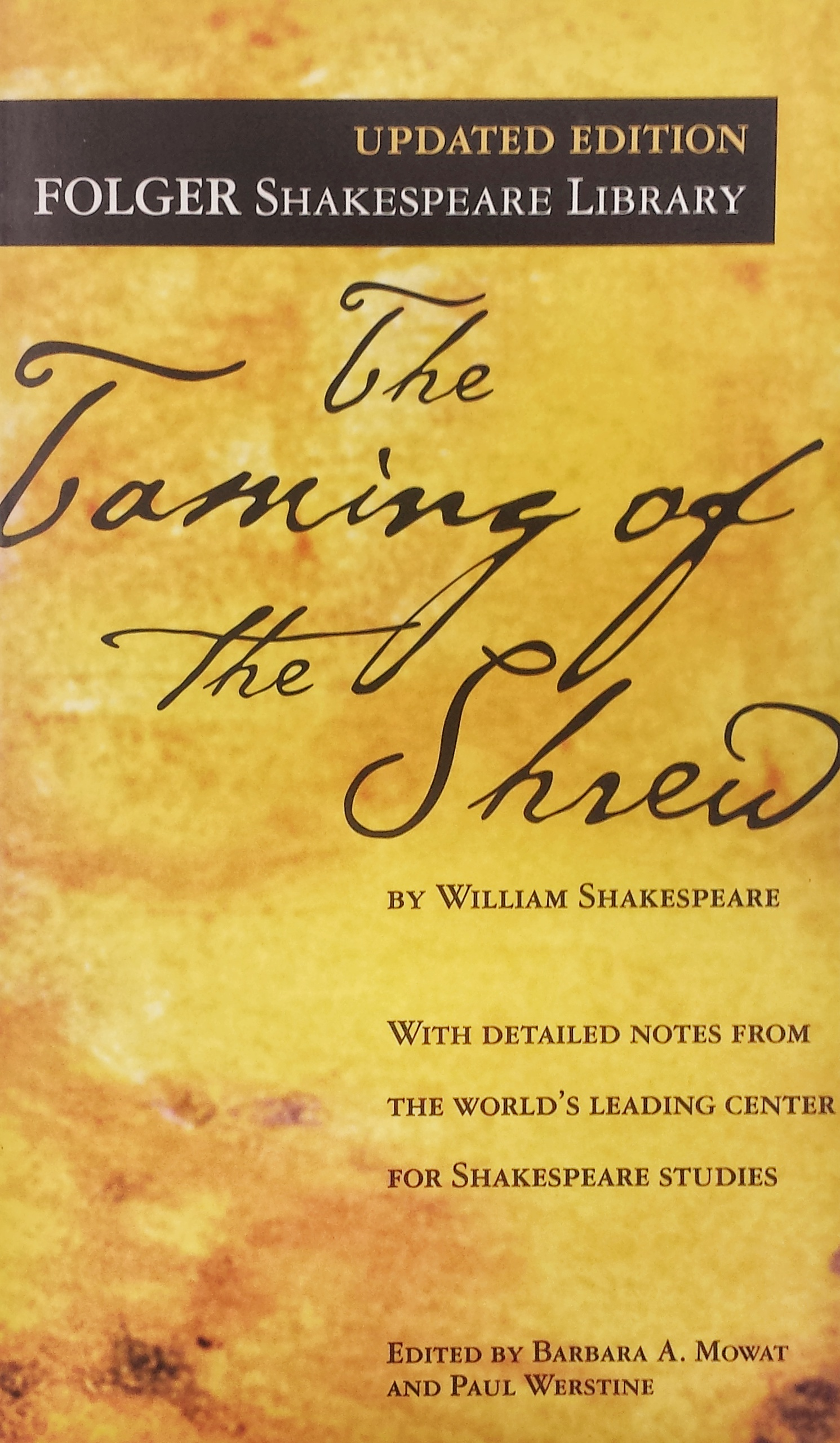 TAMING OF THE SHREW,UPDATED
