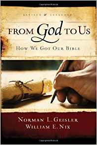 From God to Us: How We Got Our Bible (Revised, Expanded)