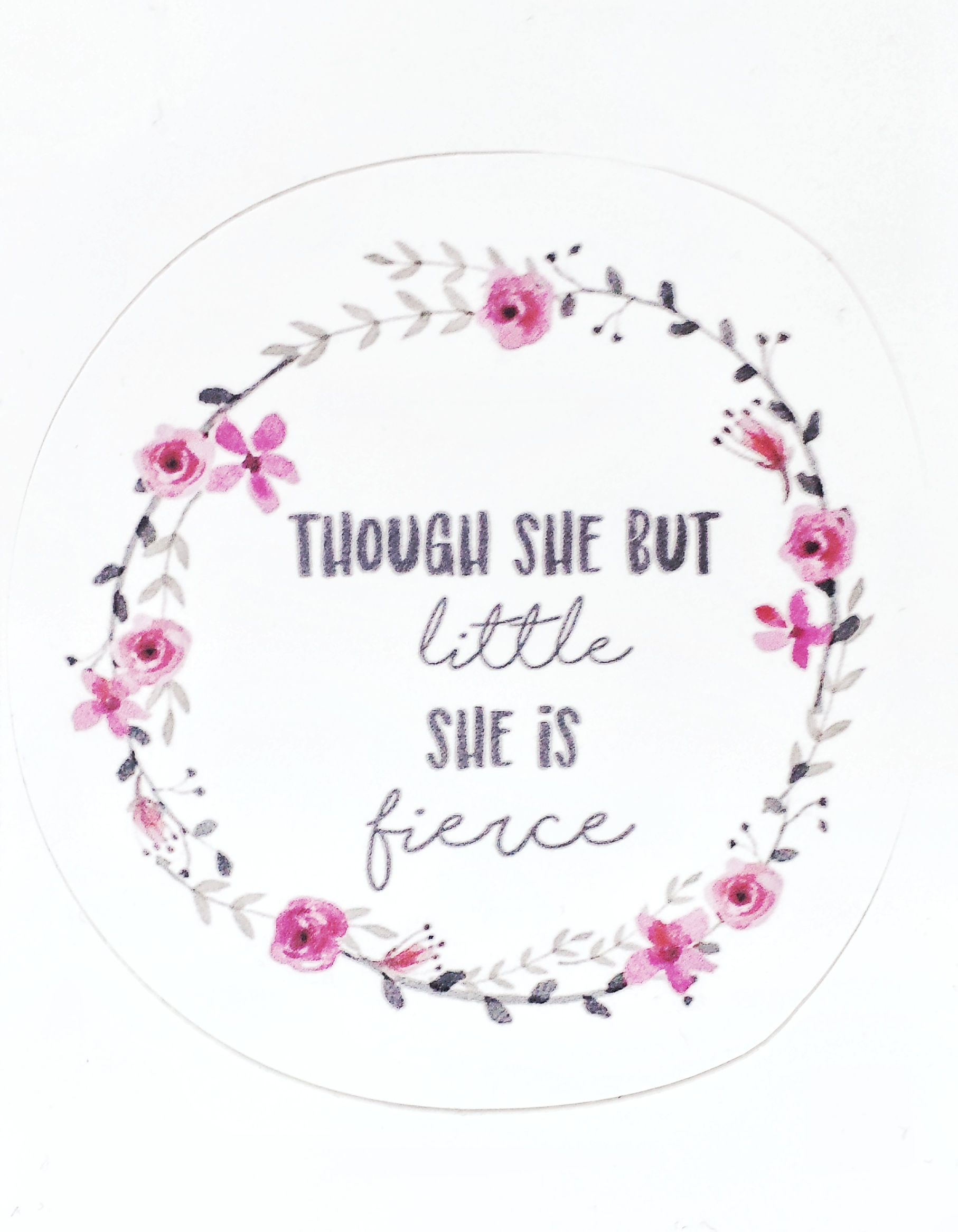 Though She Be Sticker
