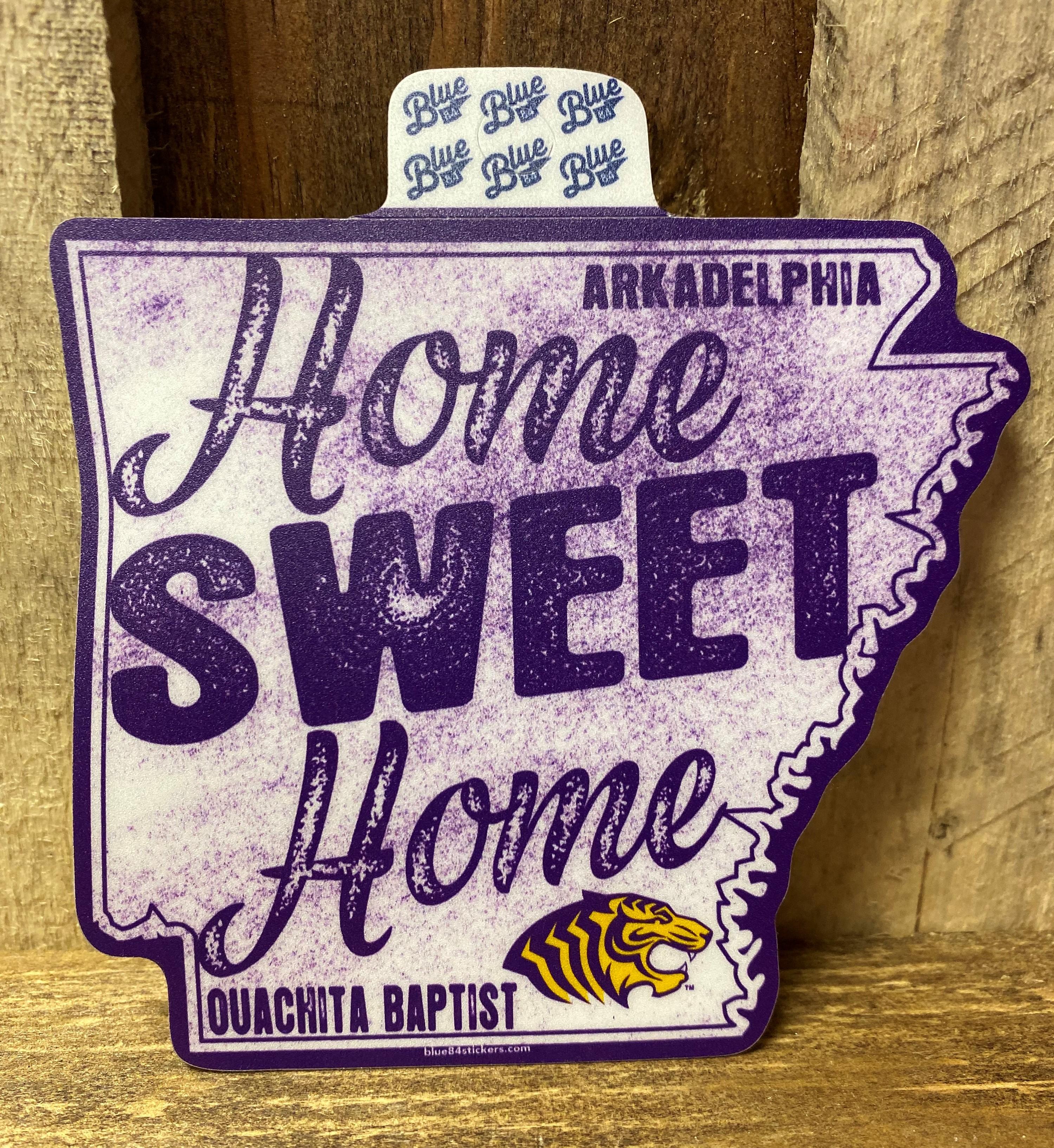 HOME SWEET HOME OUACHITA STICKER