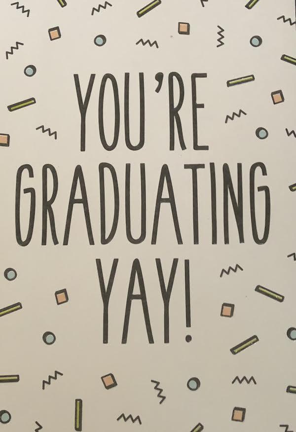 You're Graduating Yay! Graduation Greeting Card
