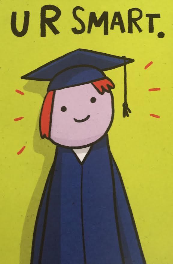 U R Smart Graduation Greeting Card