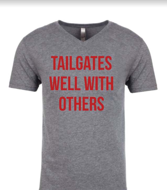 Tailgates Well With Others V Neck Tee