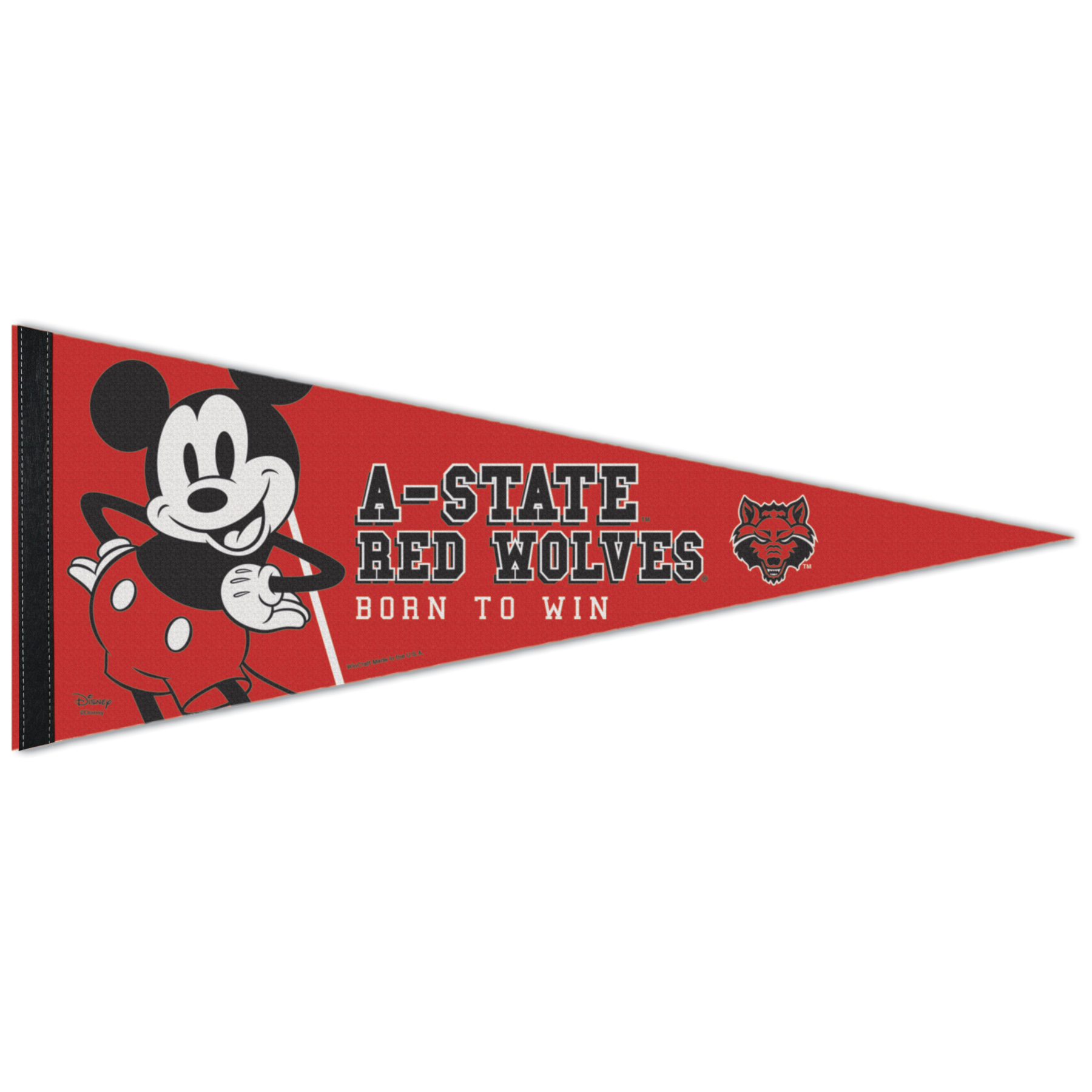 Born To Win A-State & Mickey Felt Pennant