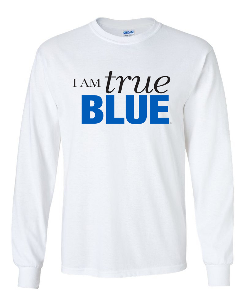 I am True Blue Long Sleeve Shirt