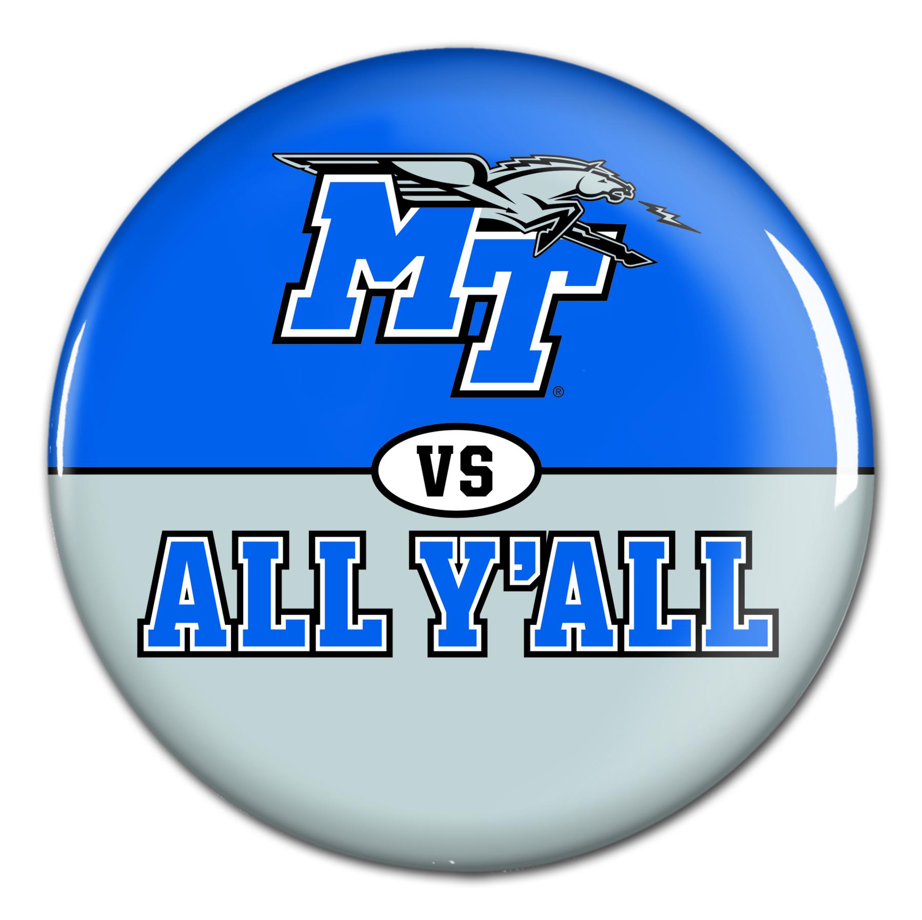 "MT vs. All Y'all 3"" Button"