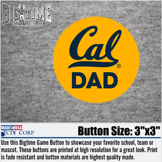 "University of California Berkeley Game Button ""Cal Dad"""
