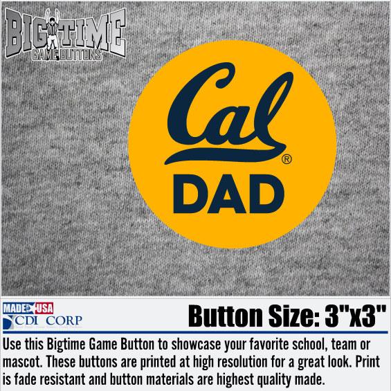 "University of California Berkeley Game Button ""Cal Dad"""