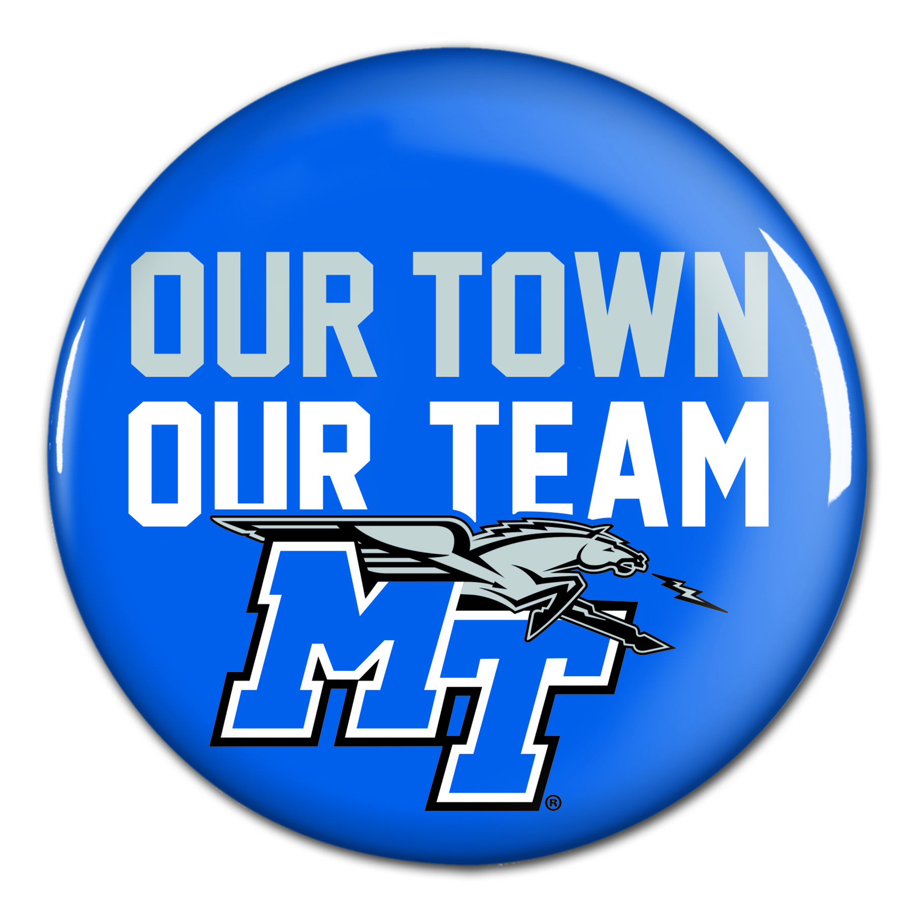 "Our Town Our Team 3"" Button"