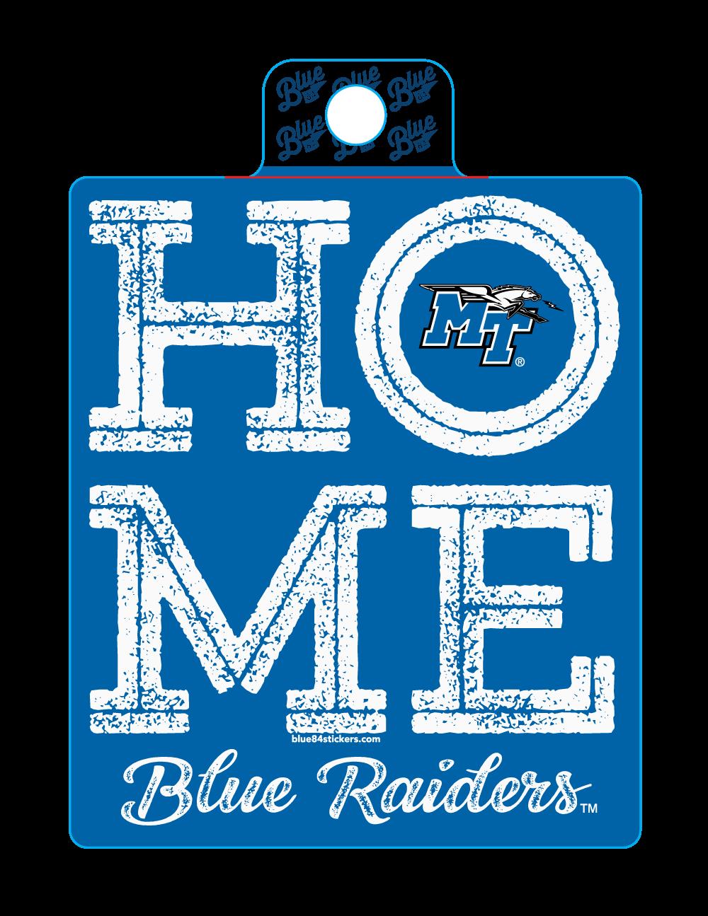 HOME Blue Raiders Sticker