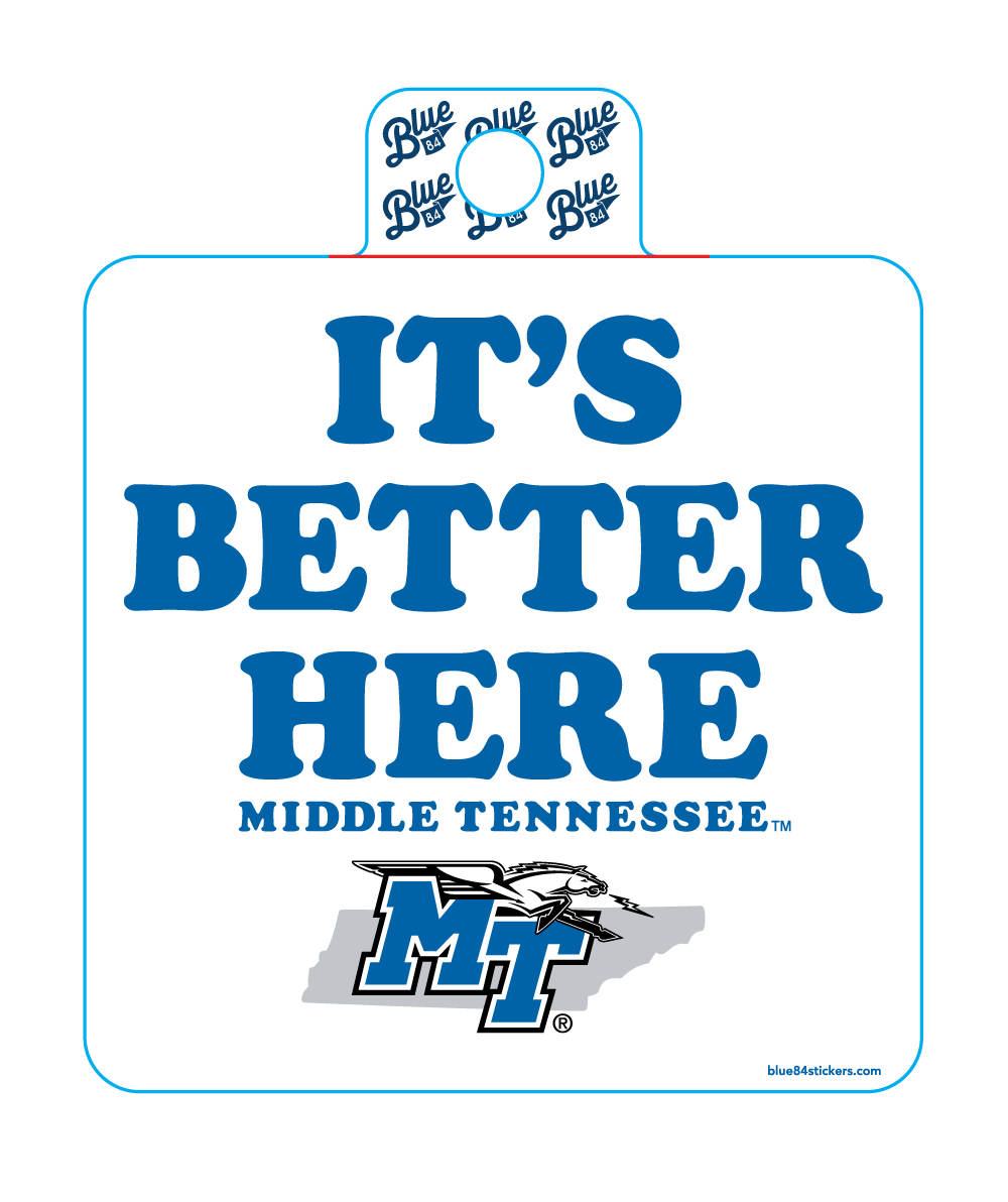 It's Better Here Middle Tennessee Sticker