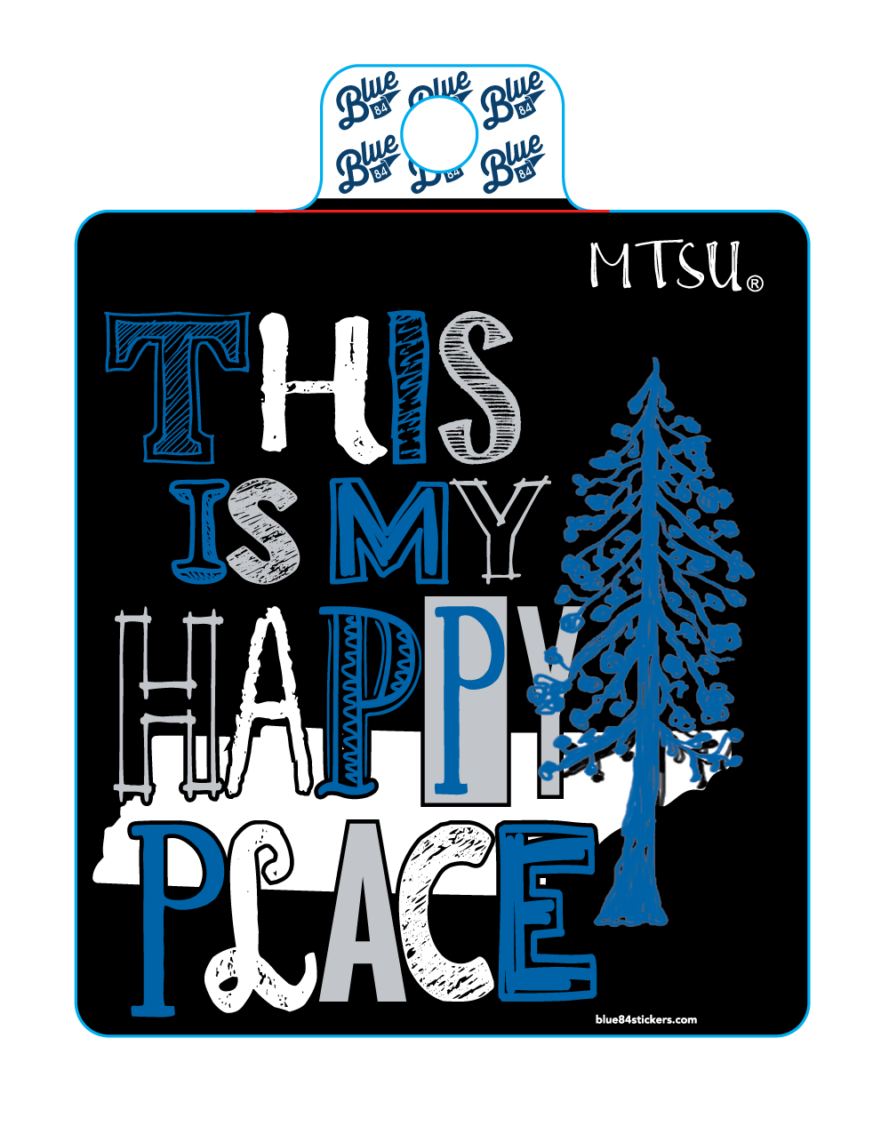 This Is My Happy Place MTSU Sticker