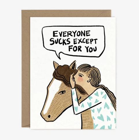 Everyone Sucks Card