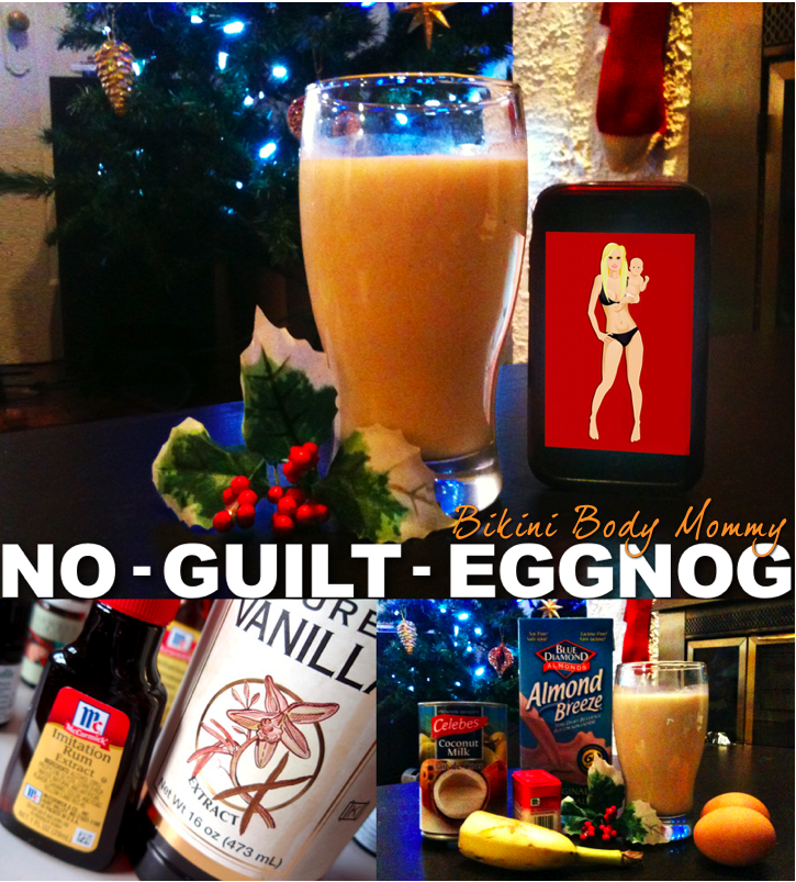 Bikini Body Mommy Healthy Eggnog recipe