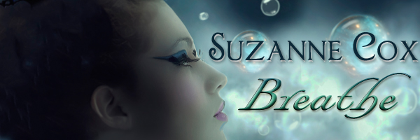 Breathe+banner Breathe by Suzanne Cox