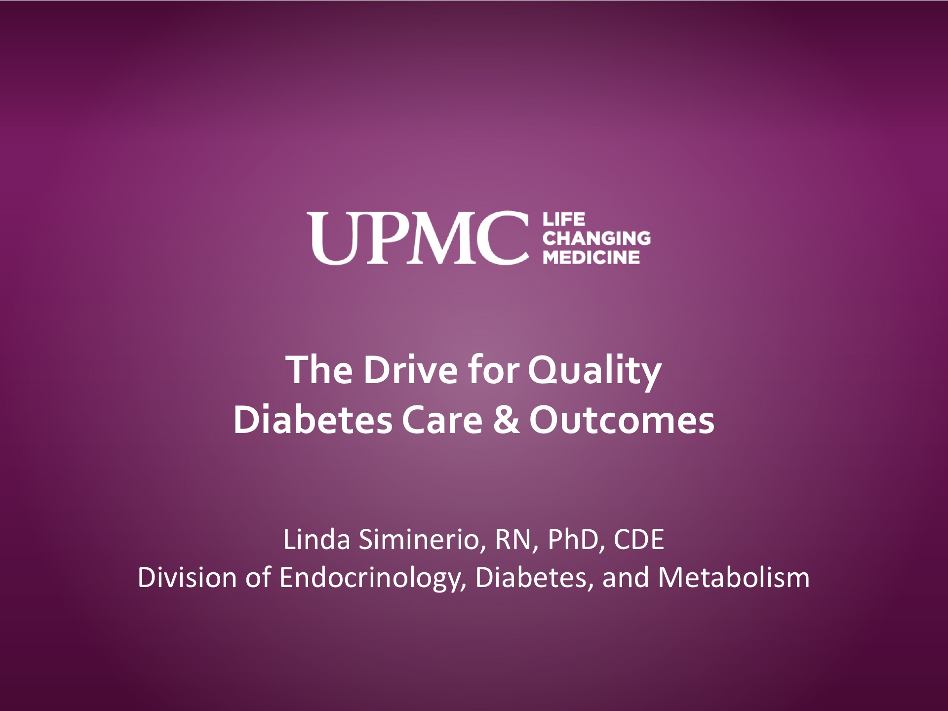 The Drive for Quality Diabetes Care & Outcomes | UPMC