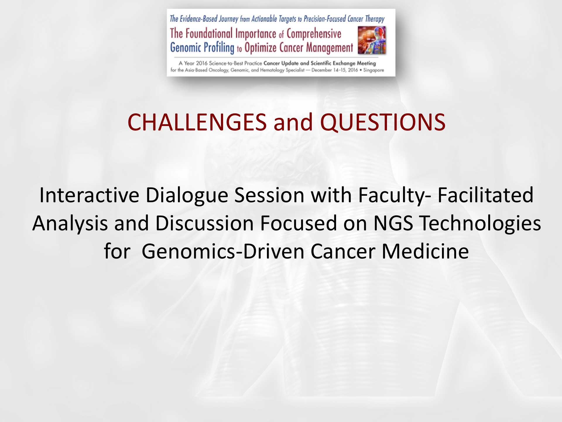 Challenges and Questions #1 - Interactive Dialogue Session