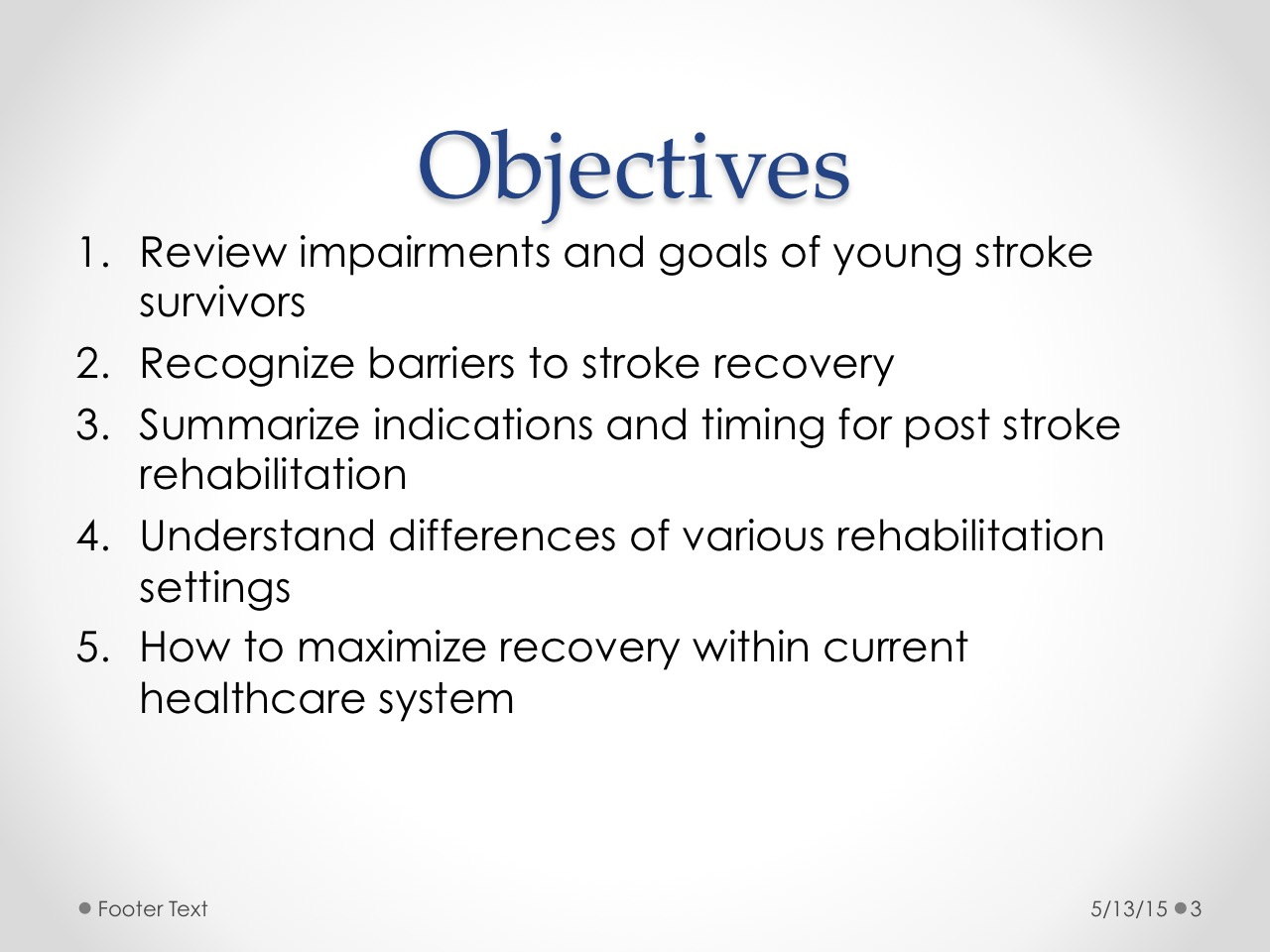 Improving Recovery in Young Stroke Survivors - BroadcastMed
